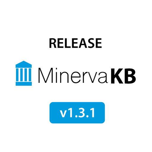 MinervaKB Release Notes 1.3.1