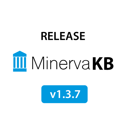 MinervaKB Release Notes v 1.3.7