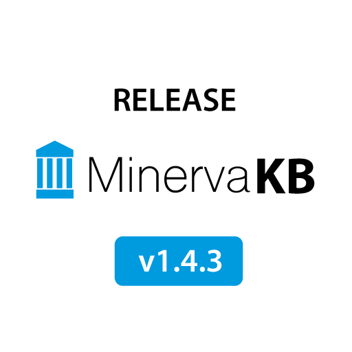 MinervaKB Release Notes 1.4.3
